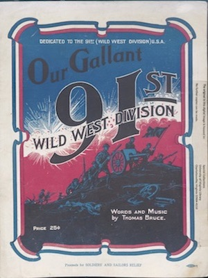 Our Gallant 91st Wild West Division